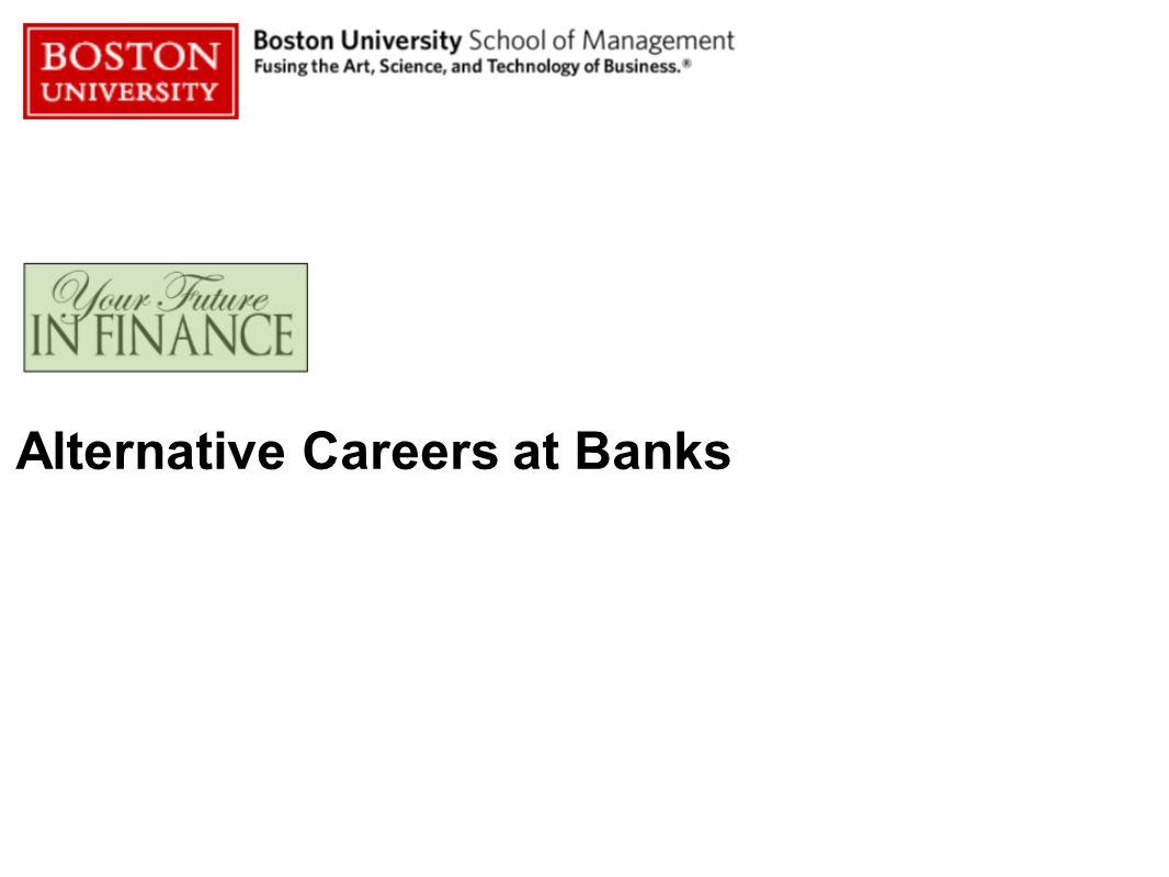 Alternative Careers at Banks