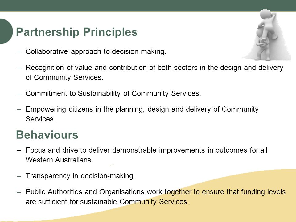Partnership Principles –Collaborative approach to decision-making.