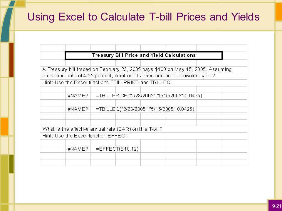 9-21 Using Excel to Calculate T-bill Prices and Yields