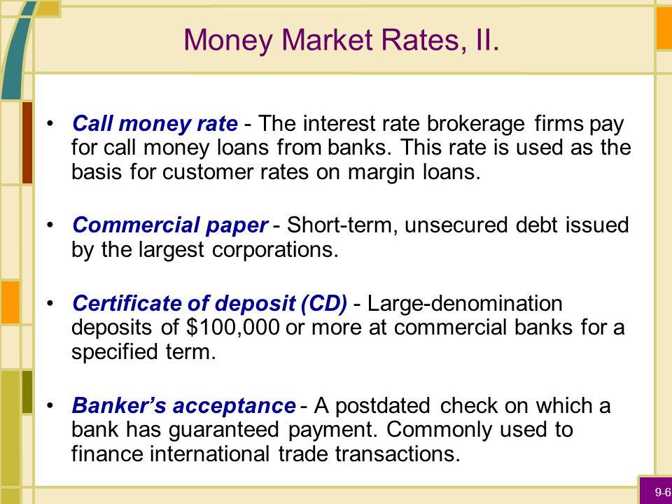 9-6 Money Market Rates, II.