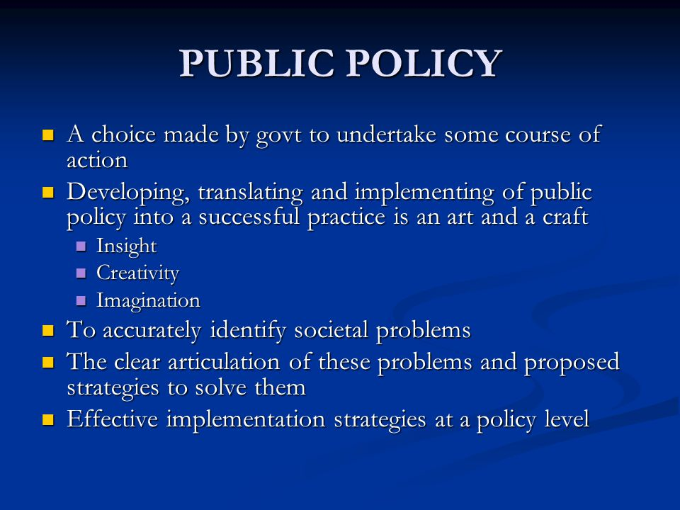 CENTRAL ROLE OF GOVERNMENT Aimed at addressing: Aimed at addressing: Private sector oversight in areas of public policy – Mkt failure, path dependencies, etc.