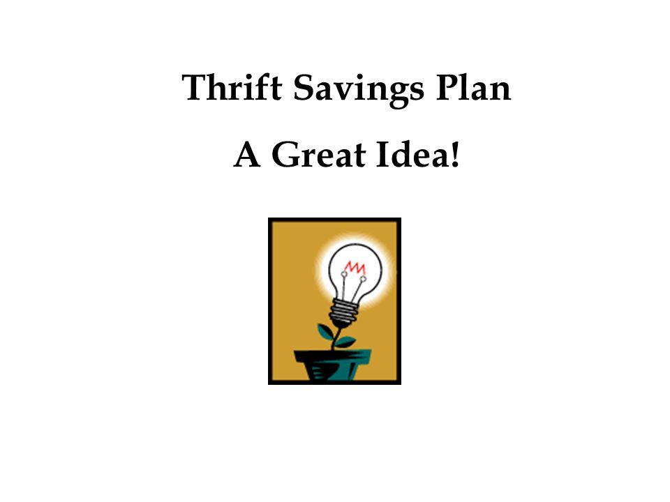 Thrift Savings Plan A Great Idea!