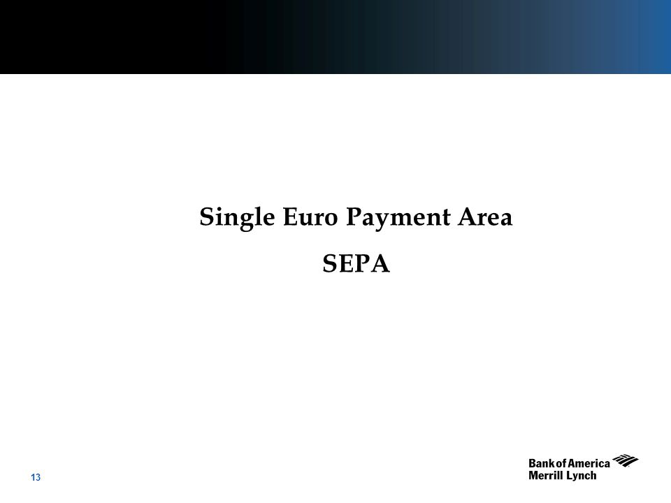 14 The Single European Payments Area (SEPA) project was designed to:  Create a single platform for electronic cross-border EUR payments within Europe  Allow Corporates & Individuals to make EUR payments from a single account to anywhere within the SEPA environment under consistent rules and costs.