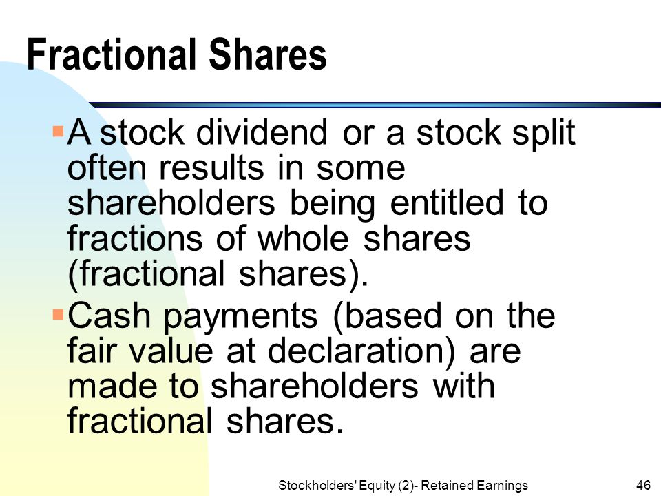 Stockholders' Equity (2)- Retained Earnings45 Stock Dividends :(contd.) ** $10*(40% *20,000 shares)  Date of Issuance: C.S to be Distributed80,000 C.