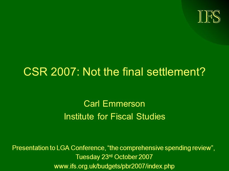 IFS CSR 2007: Not the final settlement.