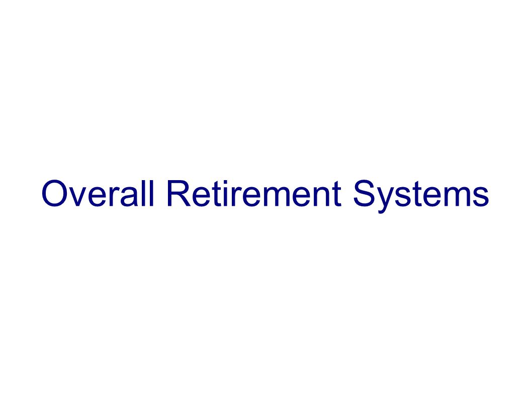 Overall Retirement Systems