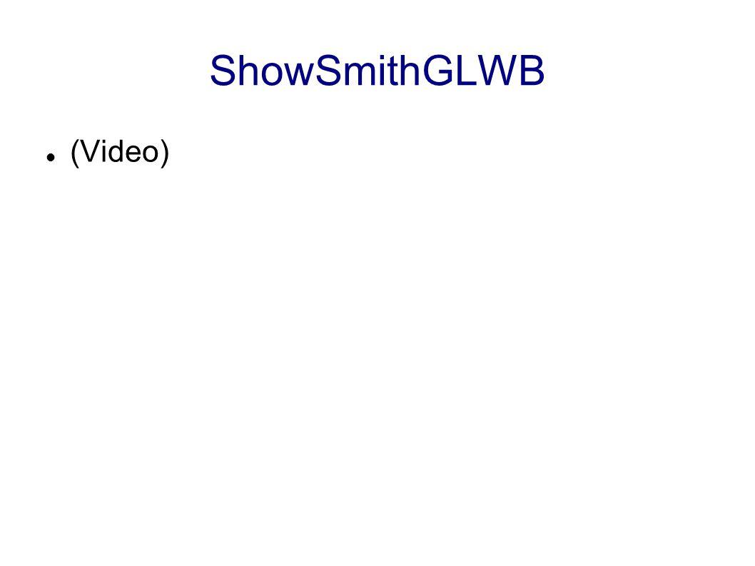 ShowSmithGLWB (Video)