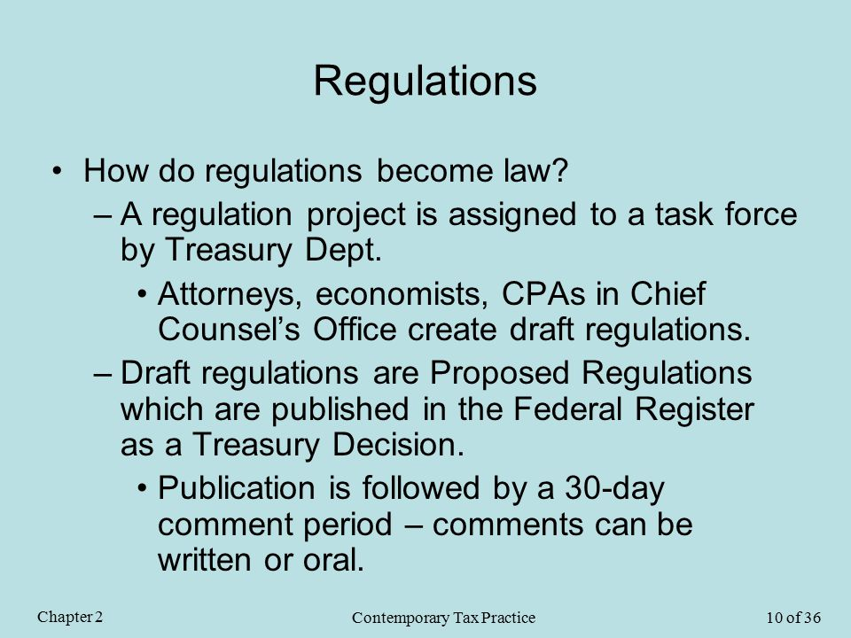 Regulations How do regulations become law.