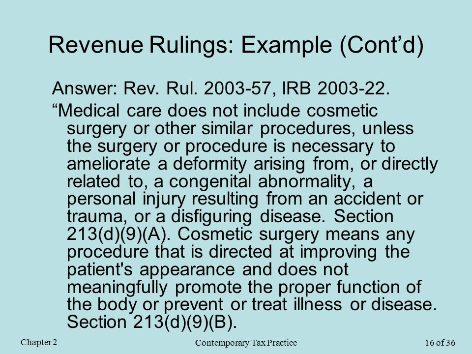 Revenue Rulings: Example (Cont'd) Answer: Rev. Rul.