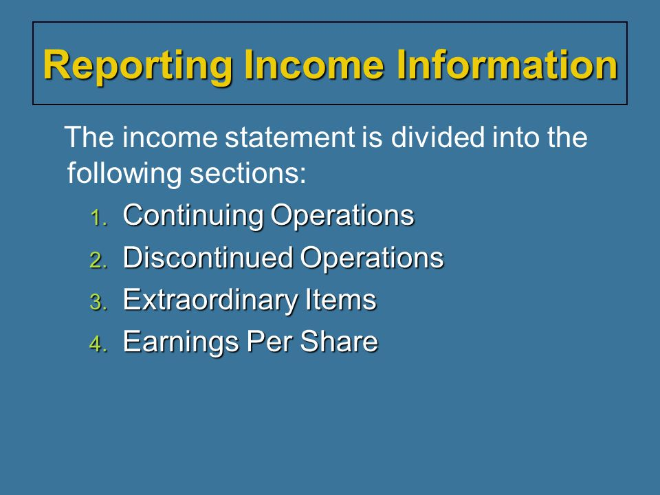 The income statement is divided into the following sections: 1.