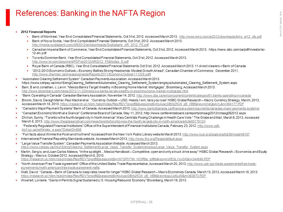 Insert GPS number here References: Banking in the NAFTA Region INTERNAL - 35  2012 Financial Reports  Bank of Montreal, Year End Consolidated Financ