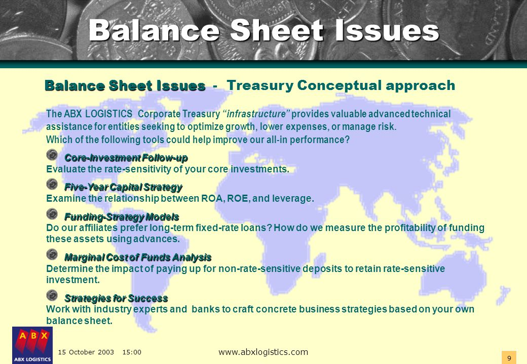 15 October 2003 15:00 www.abxlogistics.com 20 More Corporate Treasury issues : Centralizing .