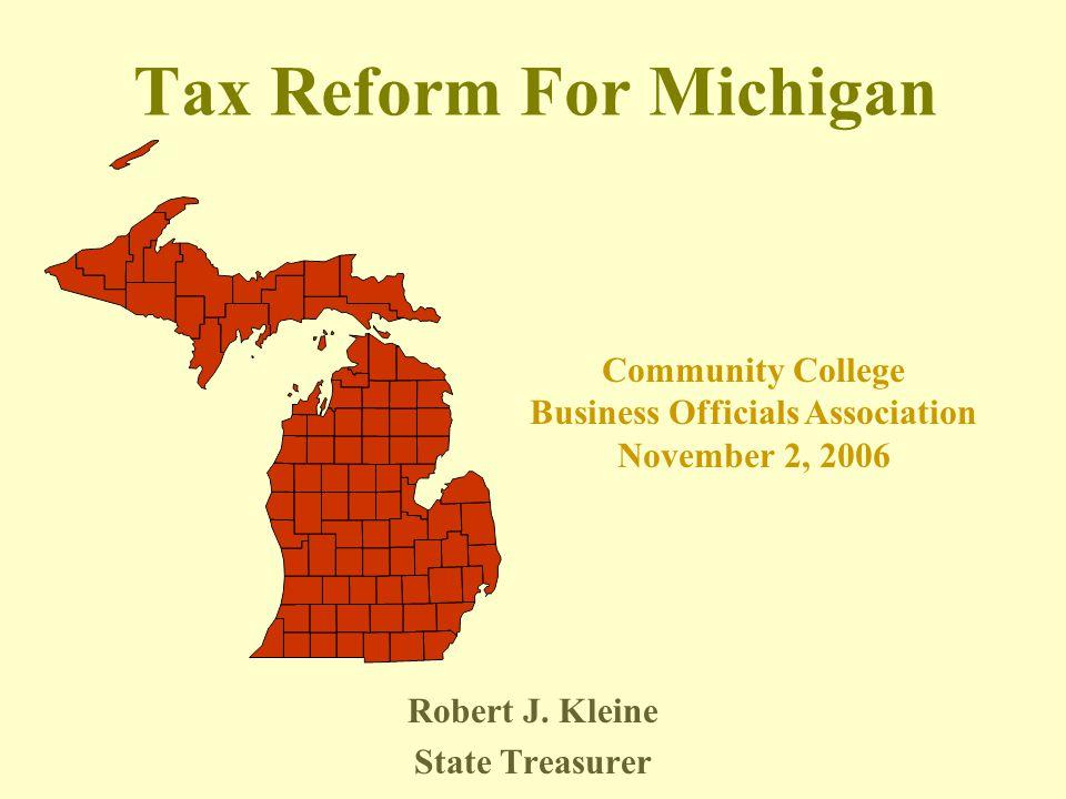 Tax Reform For Michigan Robert J.