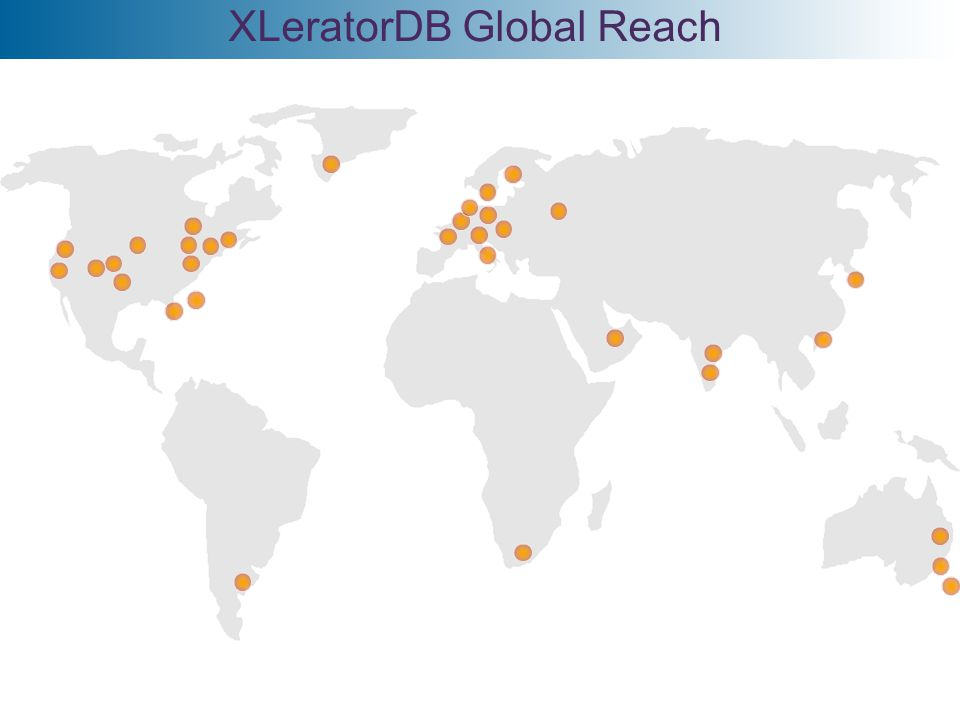 Global Coverage of Financial Markets FUNCTION LIBRARIES FOR SQL SERVER XLeratorDB Global Reach