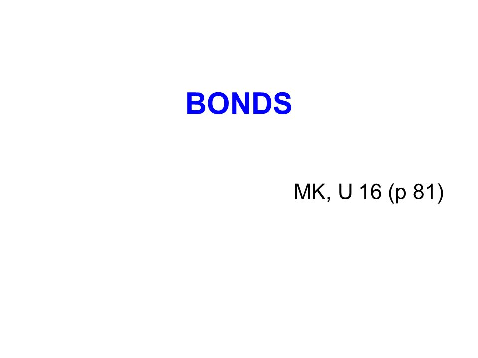 BONDS MK, U 16 (p 81)