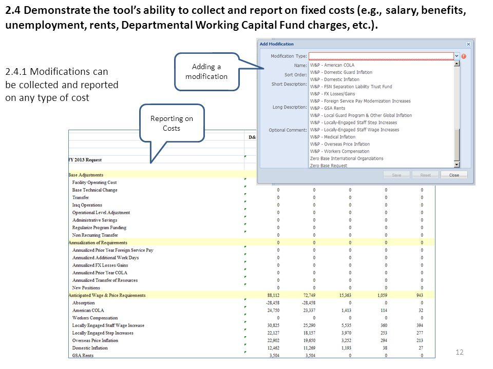 12 2.4 Demonstrate the tool's ability to collect and report on fixed costs (e.g., salary, benefits, unemployment, rents, Departmental Working Capital