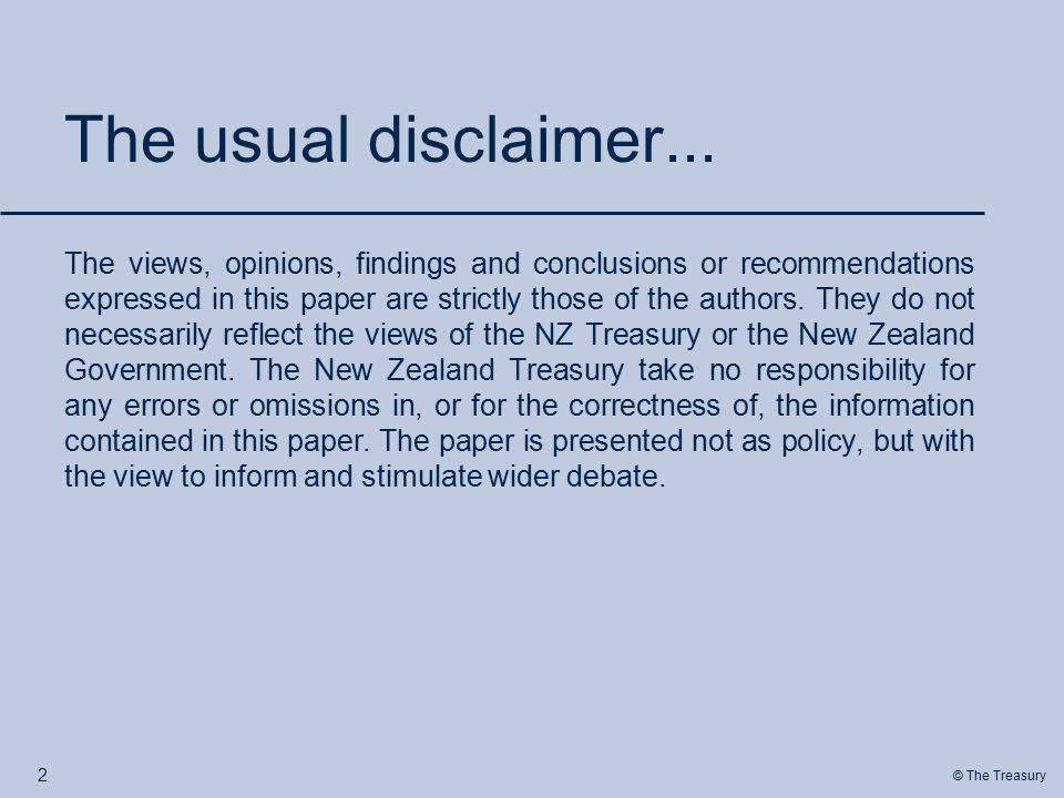 © The Treasury The usual disclaimer...