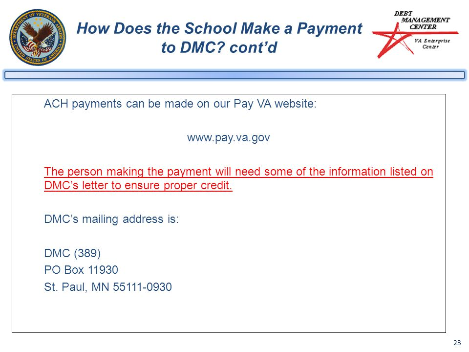 23 How Does the School Make a Payment to DMC.