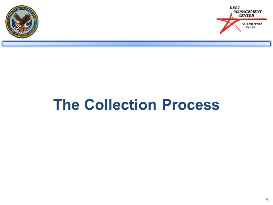 9 The Collection Process