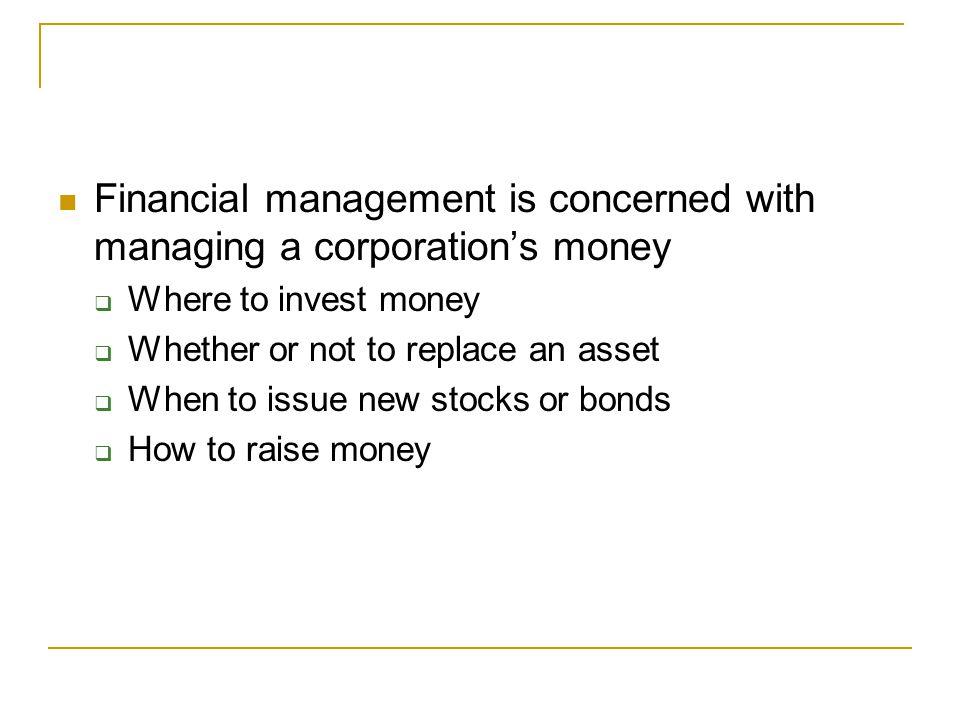 Current Issues in Finance Risk vs.return Short–term vs.