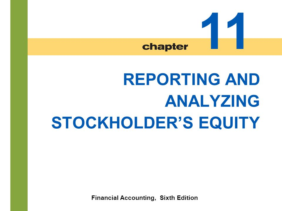 11-32 Accounting for Treasury Stock Stockholders' Equity with Treasury stock Both the number of shares issued (100,000), outstanding (96,000), and the number of shares held as treasury (4,000) are disclosed.
