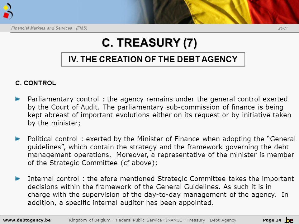 www.debtagency.be Kingdom of Belgium - Federal Public Service FINANCE - Treasury - Debt Agency Page 14 C.