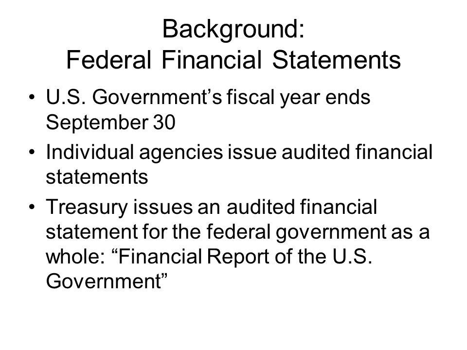 Background: Federal Financial Statements U.S.