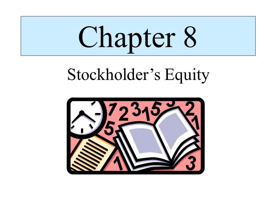 Chapter 8 Stockholder's Equity