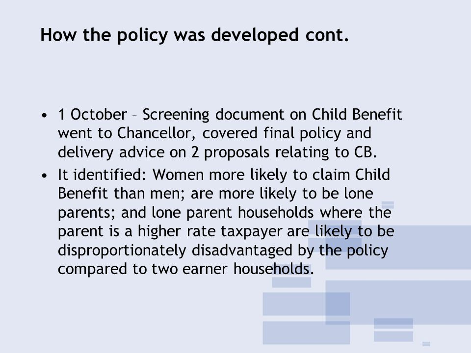 How the policy was developed cont.