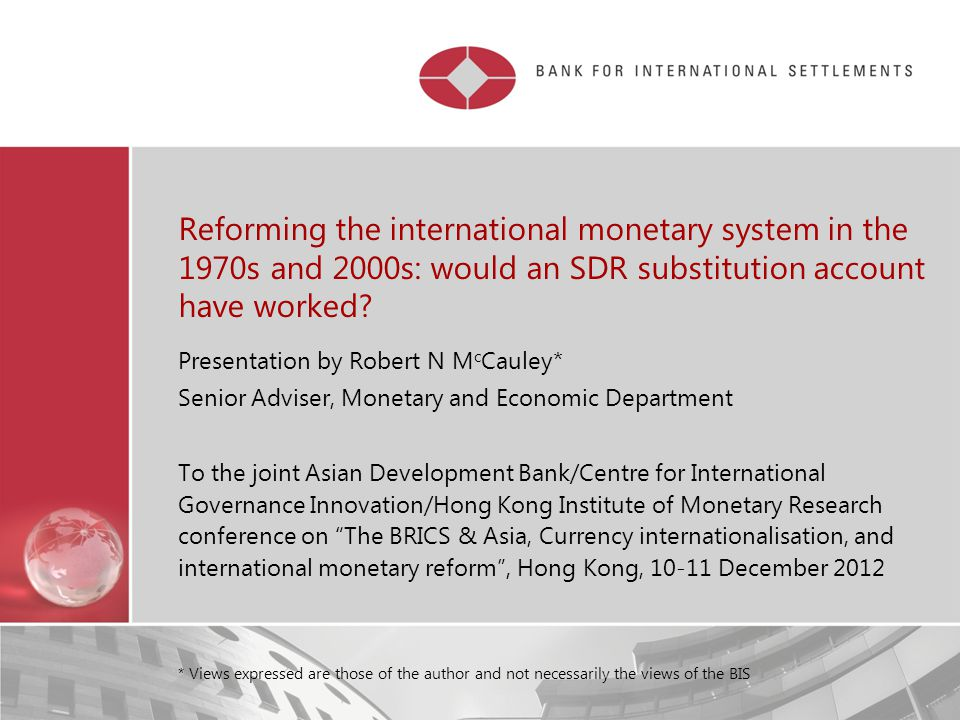 Restricted Reforming the international monetary system in the 1970s and 2000s: would an SDR substitution account have worked.