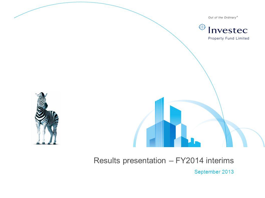 Results presentation – FY2014 interims September 2013