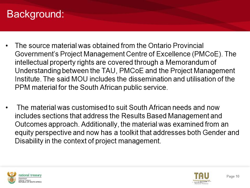 Page 10 Background: The source material was obtained from the Ontario Provincial Government's Project Management Centre of Excellence (PMCoE).