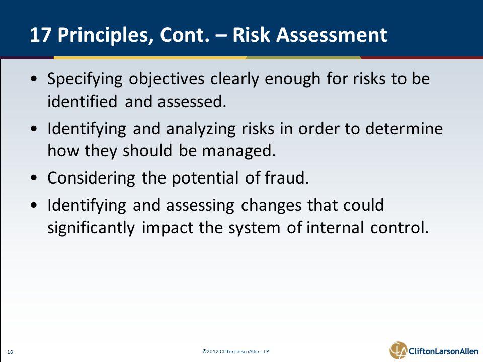 ©2012 CliftonLarsonAllen LLP 18 17 Principles, Cont.
