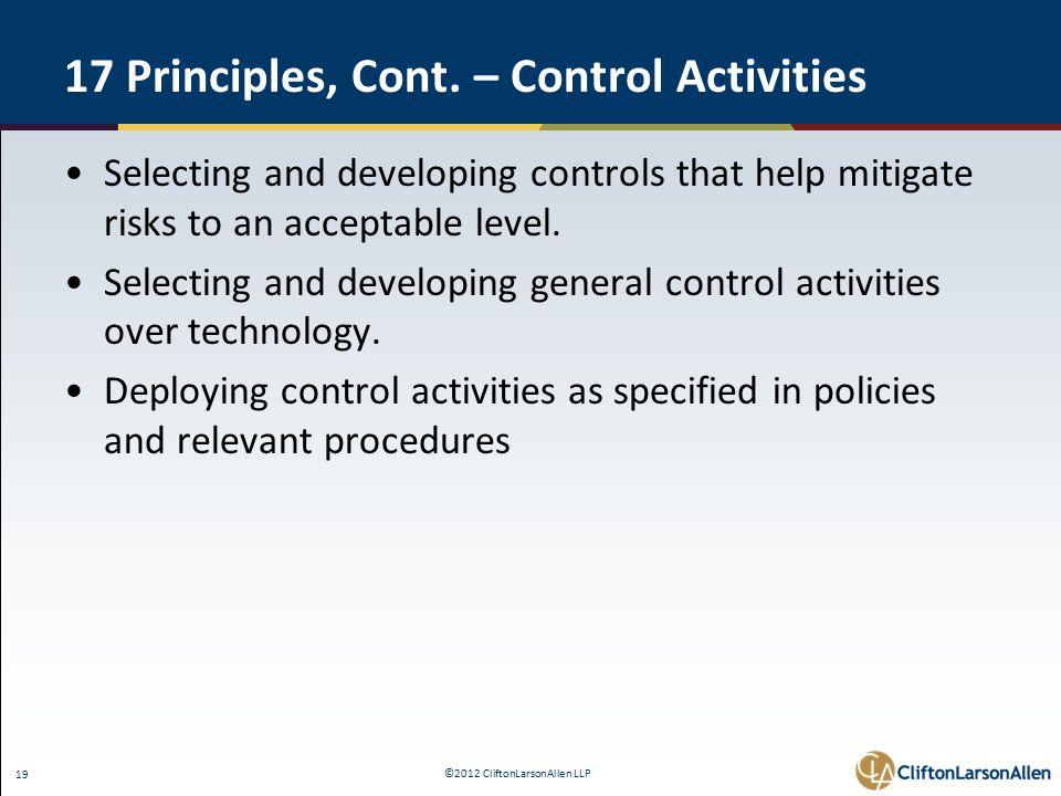 ©2012 CliftonLarsonAllen LLP 19 17 Principles, Cont.
