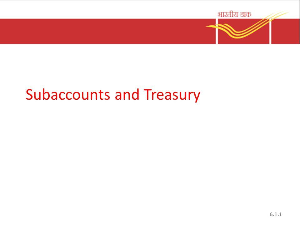 Subaccounts and Treasury 6.1.1