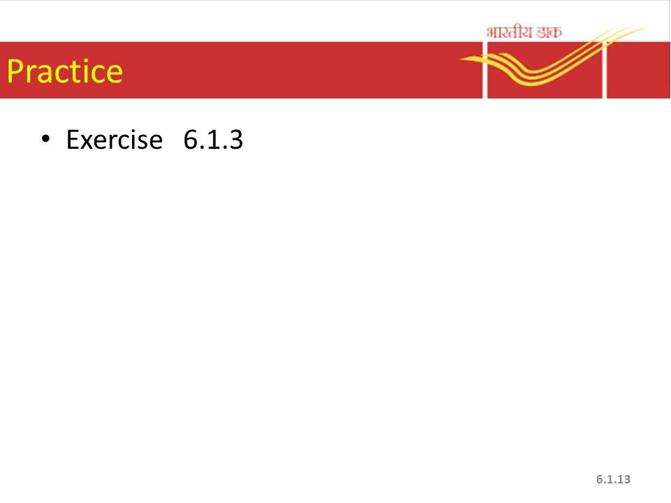 Practice Exercise 6.1.3 6.1.13