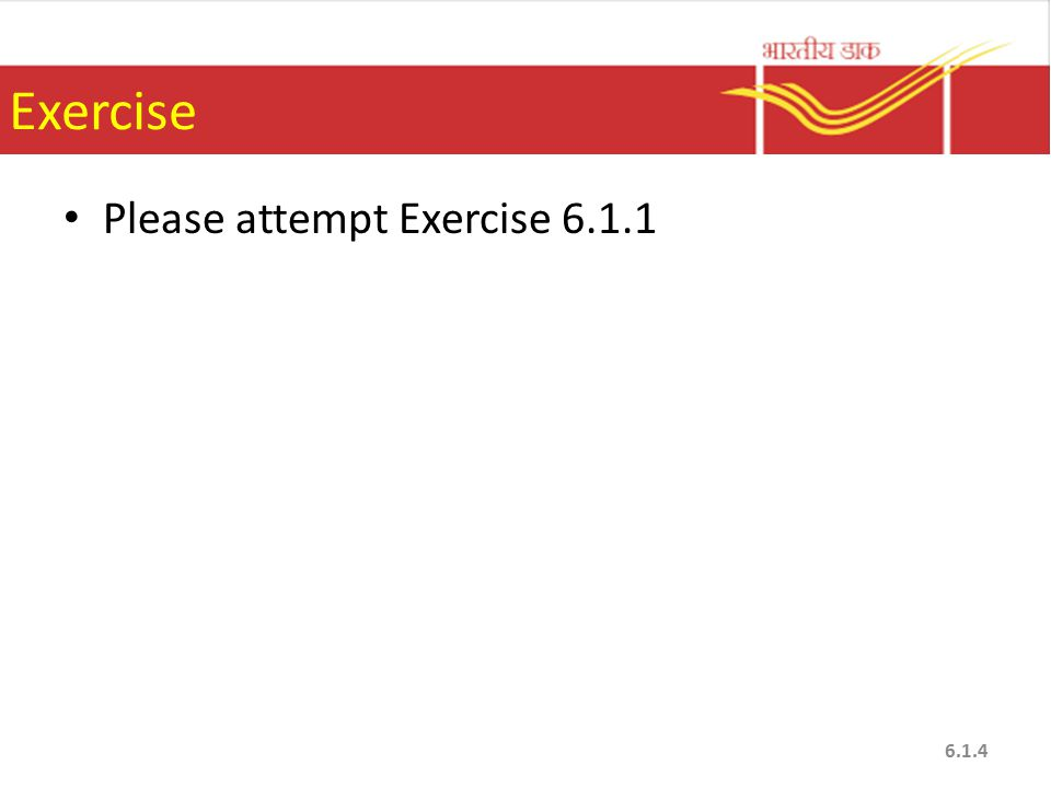 Exercise Please attempt Exercise 6.1.1 6.1.4