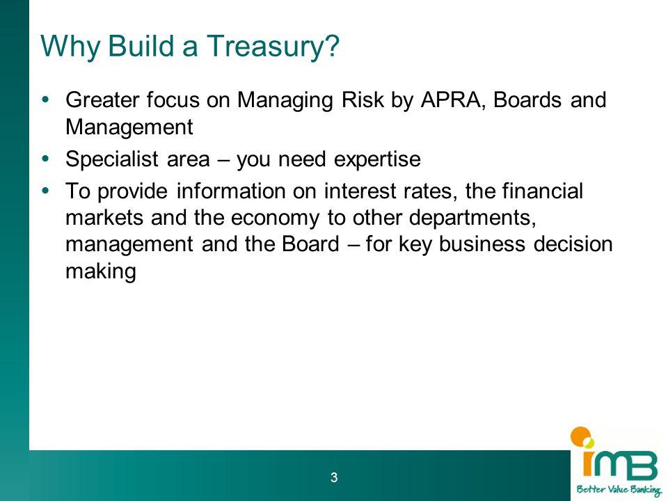 Why Build a Treasury.