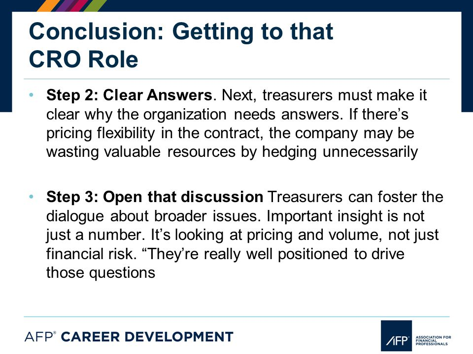 Conclusion: Getting to that CRO Role Step 2: Clear Answers.