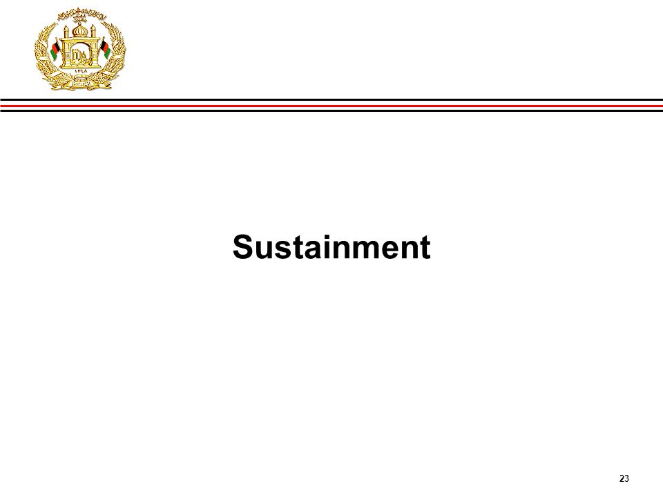 23 GIRoA Budget and Local Governance Basics Sustainment