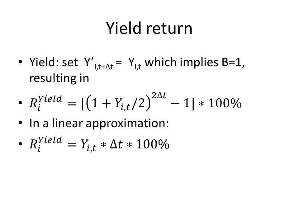 Yield return
