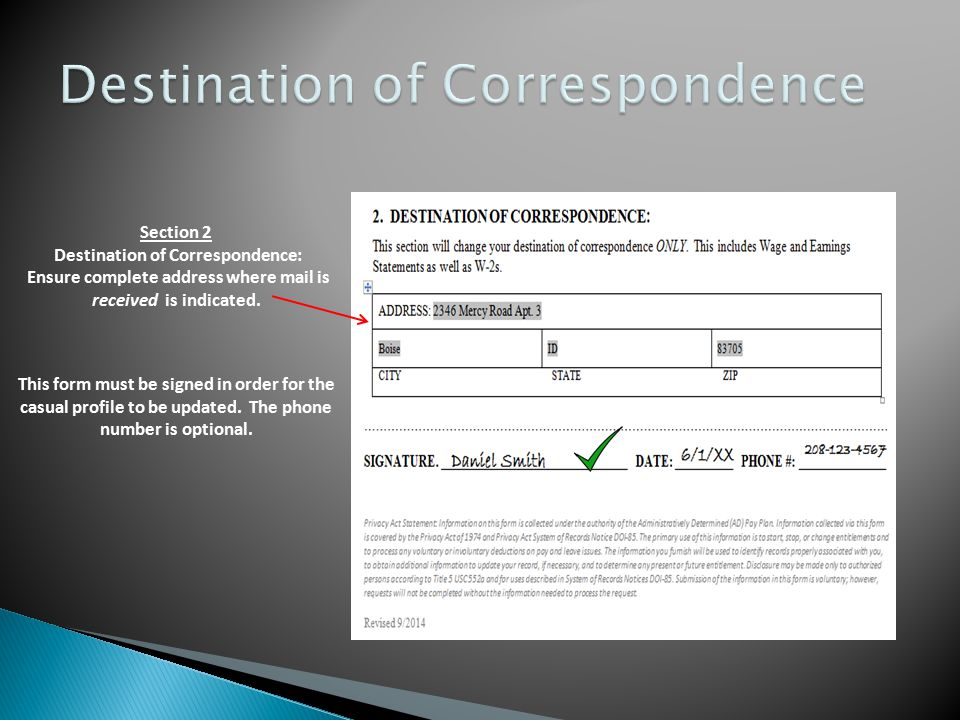 Section 2 Destination of Correspondence: Ensure complete address where mail is received is indicated.