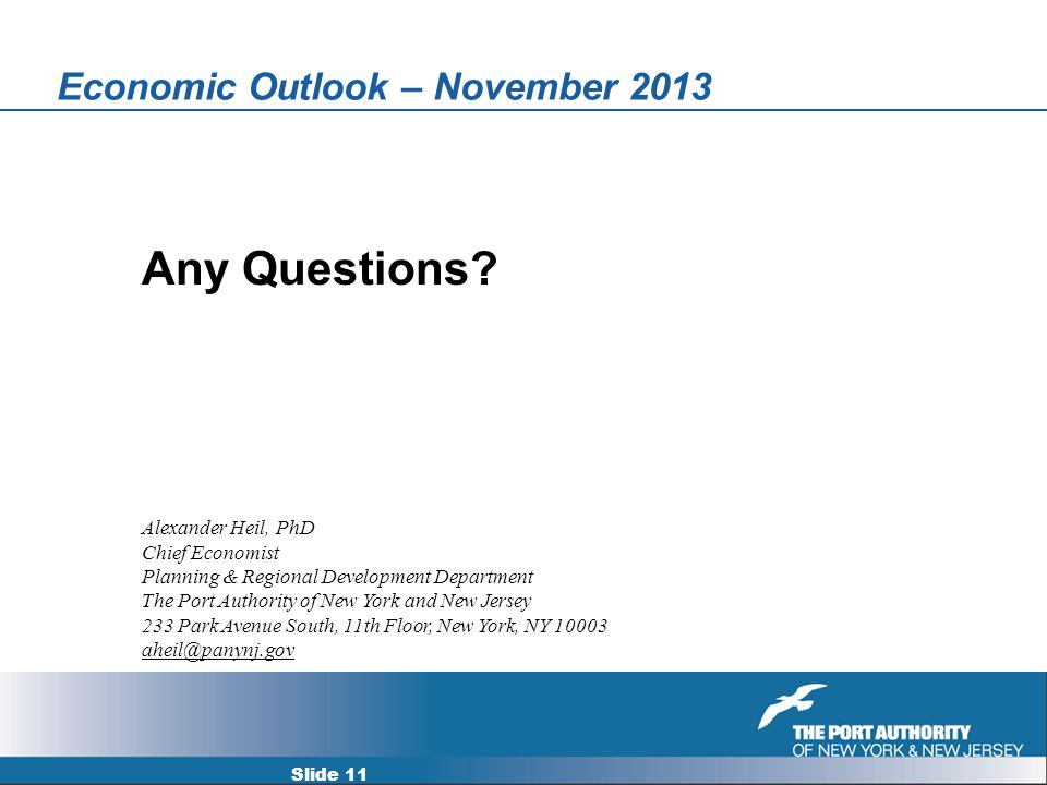 Economic Outlook – November 2013 Any Questions.