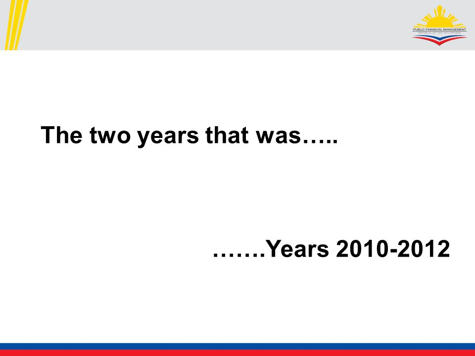 The two years that was….. …….Years 2010-2012