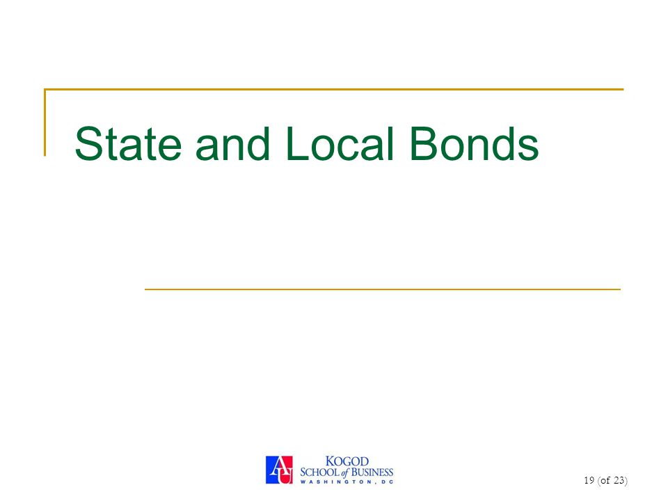 19 (of 23) State and Local Bonds