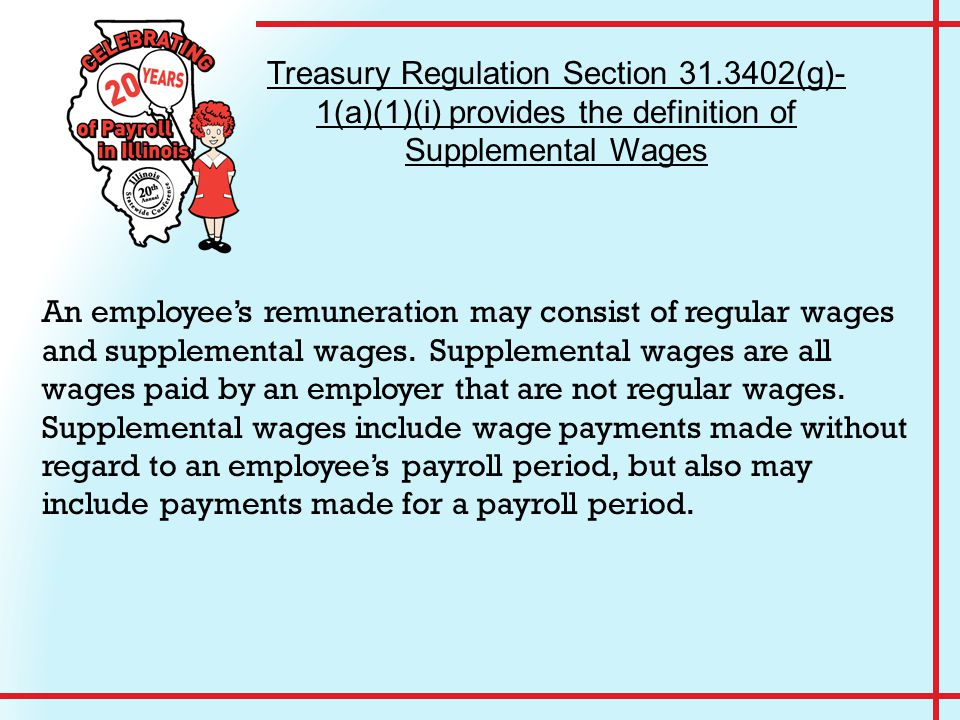 An employee's remuneration may consist of regular wages and supplemental wages.