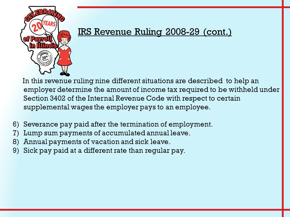 In this revenue ruling nine different situations are described to help an employer determine the amount of income tax required to be withheld under Section 3402 of the Internal Revenue Code with respect to certain supplemental wages the employer pays to an employee.