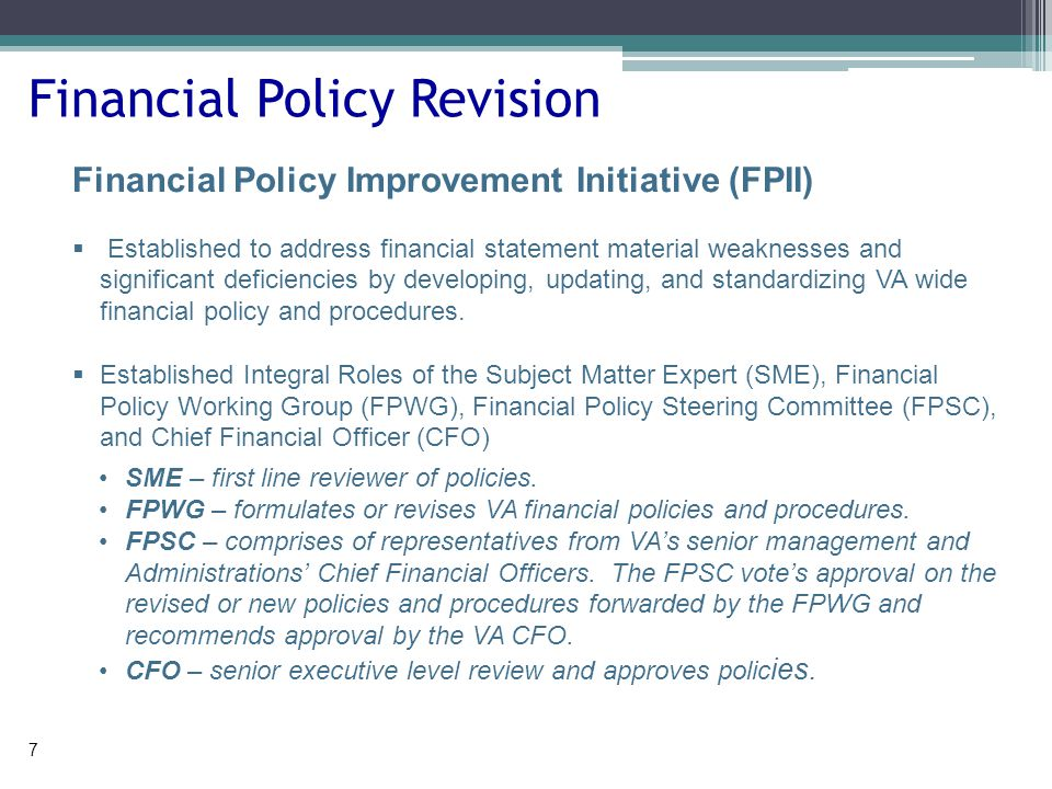 OFP Responsibilities  VA OFP provides VA-wide financial policy and guidance.