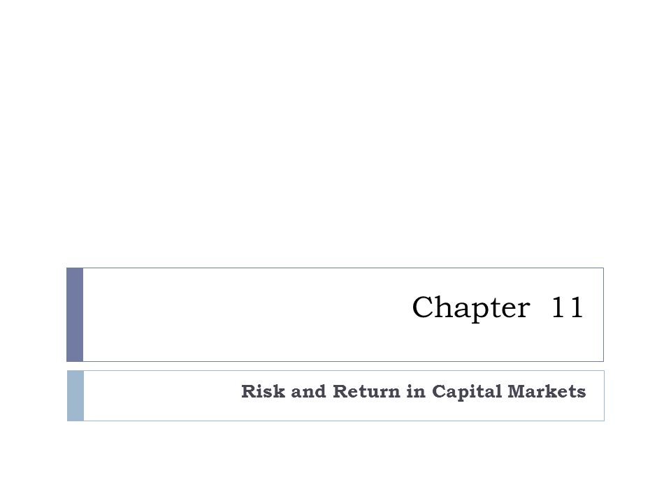 Chapter 11 Risk and Return in Capital Markets