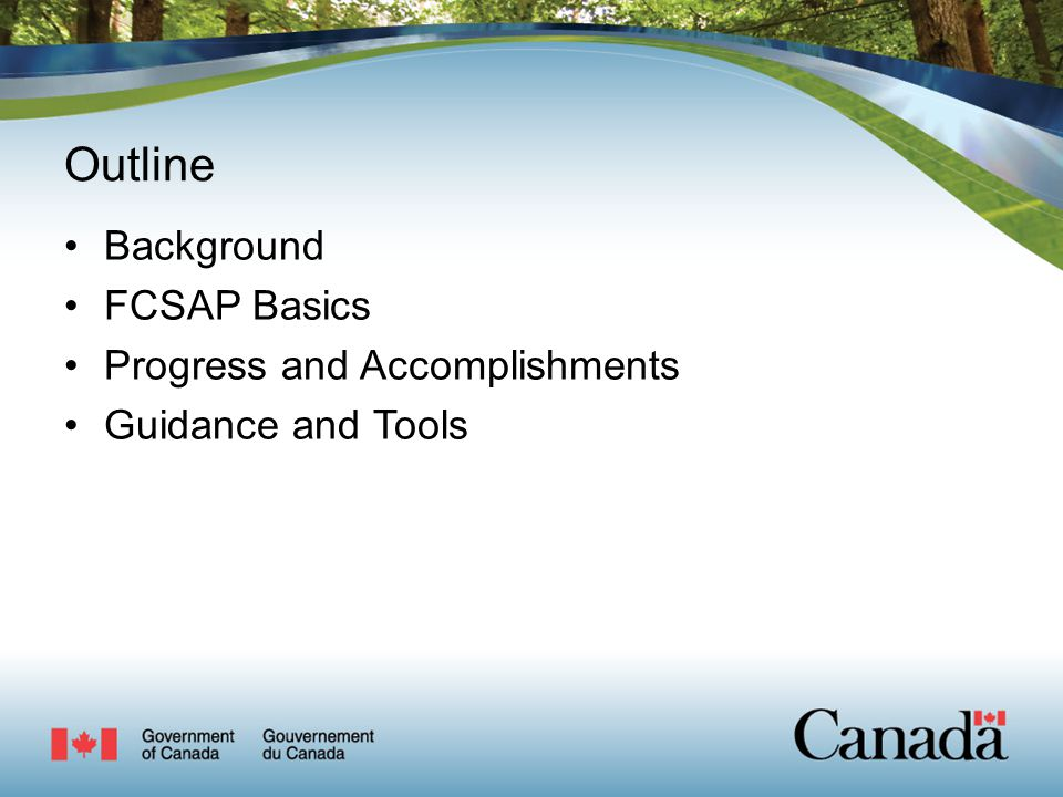Outline Background FCSAP Basics Progress and Accomplishments Guidance and Tools